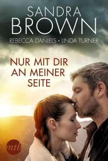 Sandra Brown: Nur mit dir an meiner Seite, Buch