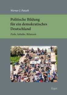 Werner J. Patzelt: Politische Bildung für ein demokratisches Deutschland, Buch