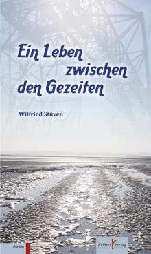 Wilfried Stüven: Ein Leben zwischen den Gezeiten, Buch