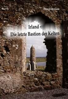 Horst Kratzmann: Irland - Die letzte Bastion der Kelten, Buch