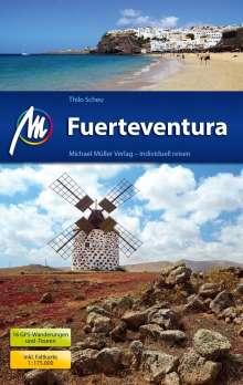 Thilo Scheu: Fuerteventura Reiseführer Michael Müller Verlag, Buch