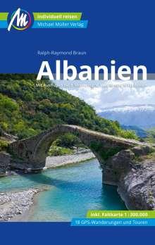 Ralph-Raymond Braun: Albanien Reiseführer Michael Müller Verlag, Buch