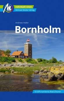 Andreas Haller: Bornholm Reiseführer Michael Müller Verlag, Buch