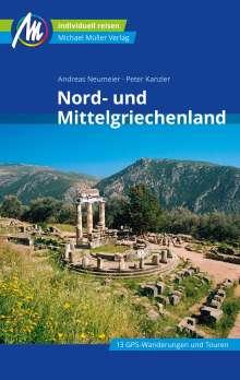 Andreas Neumeier: Nord- und Mittelgriechenland Reiseführer Michael Müller Verlag, Buch