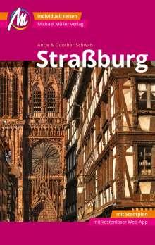 Gunther Schwab: Straßburg MM-City Reiseführer Michael Müller Verlag, Buch