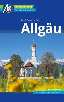 Ralph Raymond-Braun: Allgäu Reiseführer Michael Müller Verlag, Buch