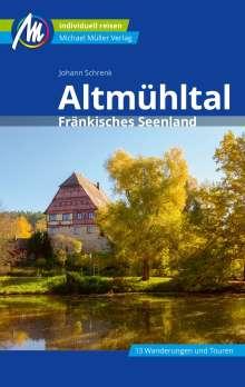 Johann Schrenk: Altmühltal Reiseführer Michael Müller Verlag, Buch
