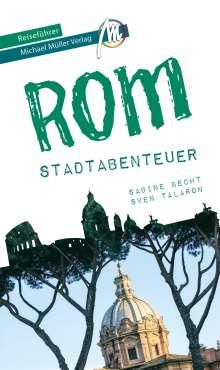 Sabine Becht: Rom - Stadtabenteuer Reiseführer Michael Müller Verlag, Buch