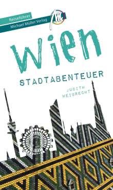 Judith Weibrecht: Wien - Stadtabenteuer Reiseführer Michael Müller Verlag, Buch