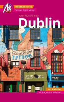 Braun Ralph-Raymond: Dublin MM-City Reiseführer Michael Müller Verlag, Buch