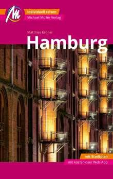Matthias Kröner: Hamburg MM-City Reiseführer Michael Müller Verlag, Buch