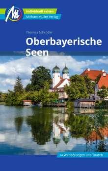 Thomas Schröder: Oberbayerische Seen Reiseführer Michael Müller Verlag, Buch