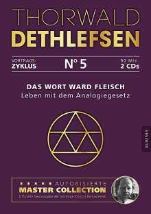 Thorwald Dethlefsen: Das Wort ward Fleisch - Leben mit dem Analogiegesetz, CD
