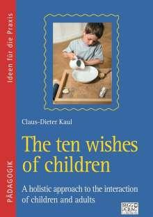 Claus-Dieter Kaul: The ten wishes of children, Buch