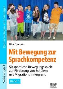 Ulla Braune: Mit Bewegung zur Sprachkompetenz - Band 1, Buch