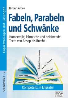 Hubert Albus: Fabeln, Parabeln und Schwänke, Buch