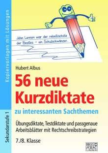 Hubert Albus: 56 neue Kurzdiktate 7./8. Klasse, Buch