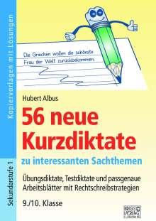 Hubert Albus: 56 neue Kurzdiktate 9./10. Klasse, Buch