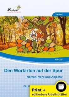 Ruth Alef: Den Wortarten auf der Spur: Nomen, Verb und Adjektiv (Set), Buch