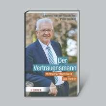 Johanna Henkel-Waidhofer: Der Vertrauensmann: Winfried Kretschmann - Das Porträt, Buch