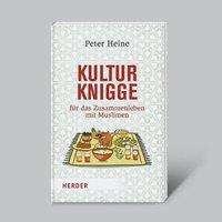 Peter Heine: Kulturknigge für das Zusammenleben mit Muslimen, Buch