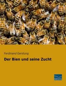 Ferdinand Gerstung: Der Bien und seine Zucht, Buch