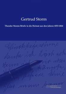 Theodor Storms Briefe in die Heimat aus den Jahren 1853-1864, Buch