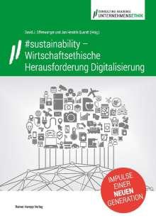 #sustainability - Wirtschaftsethische Herausforderung Digitalisierung, Buch