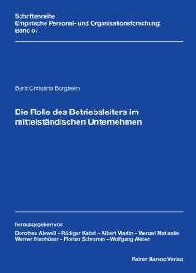 Berit Christina Burgheim: Die Rolle des Betriebsleiters im mittelständischen Unternehmen, Buch