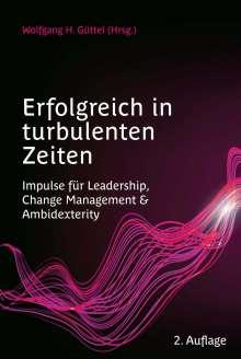 Erfolgreich in turbulenten Zeiten, Buch