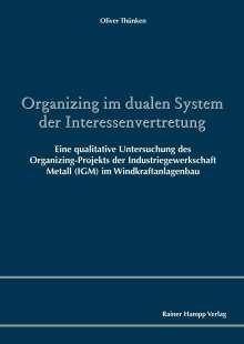 Oliver Thünken: Organizing im dualen System der Interessenvertretung, Buch