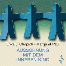Erika J. Chopich: Aussöhnung mit dem inneren Kind, 7 CDs