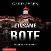 Gard Sveen: Der einsame Bote (Ein Fall für Tommy Bergmann 3), MP3-CD
