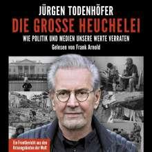 Jürgen Todenhöfer: Die große Heuchelei, 2 CDs