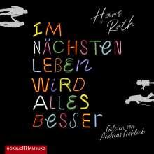 Hans Rath: Im Nächsten Leben Wird Alles Besser, 2 MP3-CDs