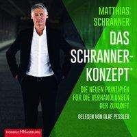 Matthias Schranner: Das Schranner-Konzept®, MP3-CD