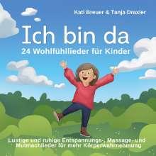 Breuer, Kati & Draxler, Tanja: Ich bin da, CD