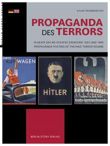 Sylke Wunderlich: Propaganda des Terrors, Buch