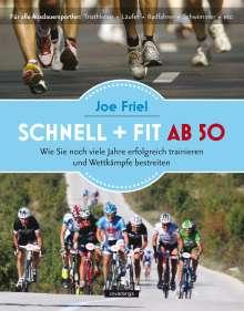 Joe Friel: Schnell und fit ab 50, Buch
