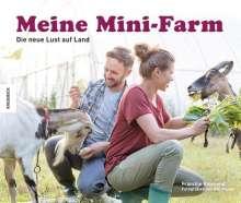 Francine Raymond: Meine Mini-Farm, Buch
