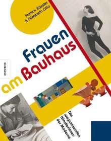 Patrick Rössler: Frauen am Bauhaus, Buch