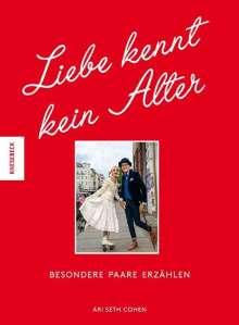 Ari Seth Cohen: Liebe kennt kein Alter, Buch