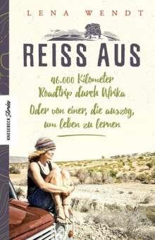 Lena Wendt: Reiss aus, Buch