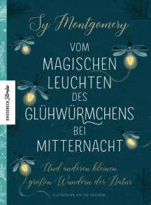 Sy Montgomery: Vom magischen Leuchten des Glühwürmchens bei Mitternacht, Buch
