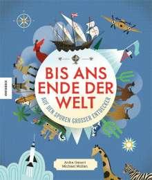 Anita Ganeri: Bis ans Ende der Welt, Buch