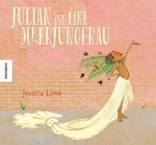 Jessica Love: Julian ist eine Meerjungfrau, Buch