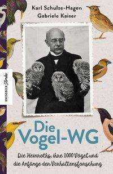 Karl Schulze-Hagen: Die Vogel-WG, Buch