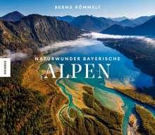 Bernd Römmelt: Naturwunder Bayerische Alpen, Buch