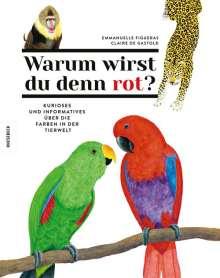 Emmanuelle Figueras: Warum wirst du denn rot?, Buch