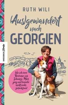 Ruth Rahel Wili: (Aus)gewandert nach Georgien, Buch